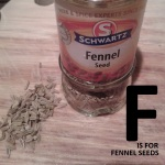 F is for Fennel